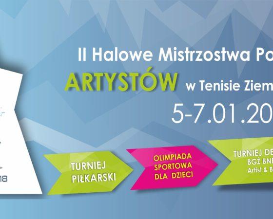 II Halowe Mistrzostwa Polski Artystów w Tenisie Ziemnym & imprezy towarzyszące