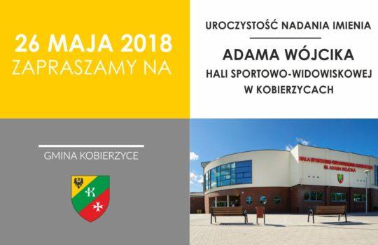 Uroczystość nadania imienia Adama Wójcika hali sportowo-widowiskowej