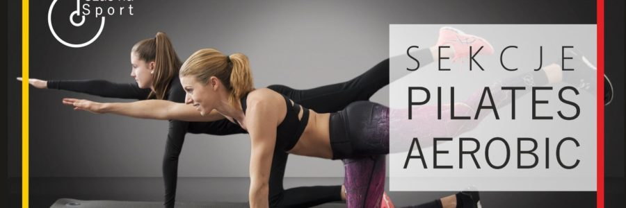 Sekcje aerobic pilates